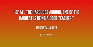 Of all the hard jobs around, one of the hardest is being a good ...
