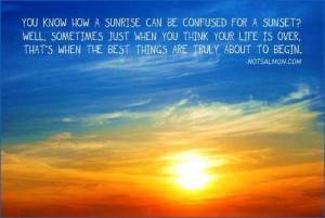 Motivational Quotes sunrise sunset truly