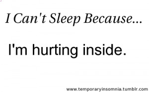 Can't Sleep Becaus,I'm Hurting Inside ~ Kindness Quote