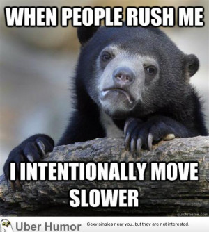 Admittedly, I'm a bit passive-aggressive