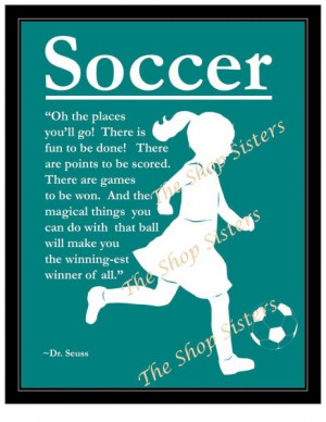 Soccer Quotes For Girls Inspirational: Girls Soccer, Soccer Motivation ...