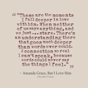 these are the moments i fall deeper in love with him when neither of ...