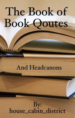 The Big Book of Book Quotes Thanks - Wattpad