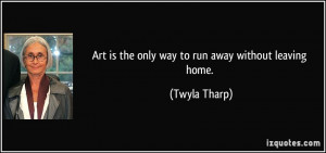 More Twyla Tharp Quotes