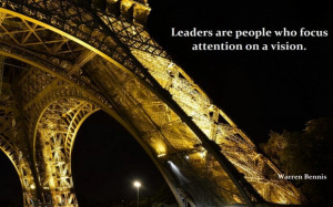 Leaders are people who focus attention on a vision leadership quote