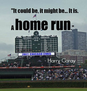 How about Cubbies announcer Harry Caray with the Home Run call?