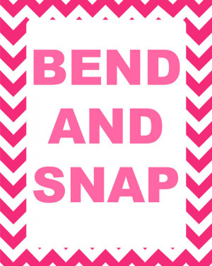 Legally Blonde Bend and Snap Quote Printable - Instant Download
