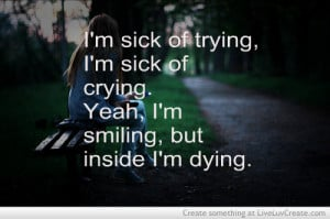 cute, life, love, pretty, quote, quotes, sick of crying