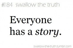 everyone has a story, quotes, story