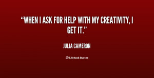 quote-Julia-Cameron-when-i-ask-for-help-with-my-127938.png