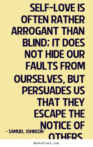 Arrogant Quotes It Is Arrogant Superbly