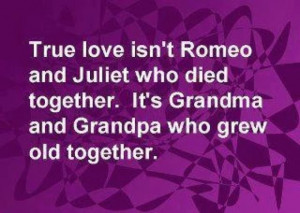 ... who died together. It's Grandma and Grandpa who grew old together