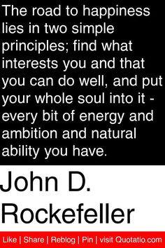 ... Quotes, Favorite Quotes, Inspiration Quotes, Rockefeller Quotes