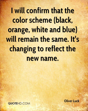 will confirm that the color scheme (black, orange, white and blue ...