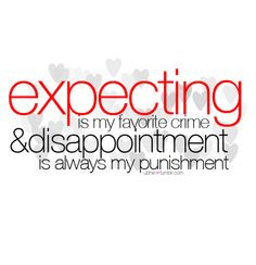 QUOTES - Disappointment