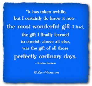 Cherish the Ordinary Day