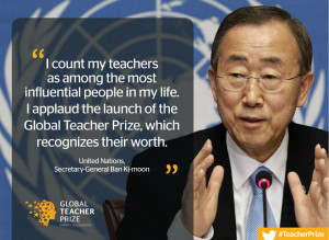 UN Secretary-General Ban Ki-moon applauds Global Teacher Prize ...