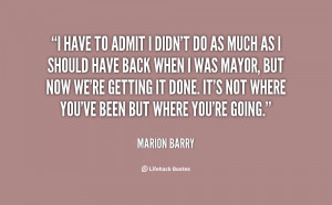 quote Marion Barry i have to admit i didnt do 64232 png