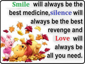 Smile will always be the best medicine,silence will always be the best ...