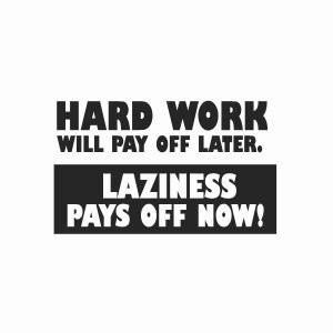 Laziness quotes 19
