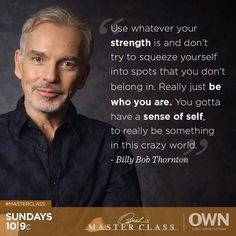 inspiration thoughts billy bob thornton quotes billy bobs thornton