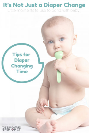 Sometimes changing a diaper can mean a lot more to your baby than you ...