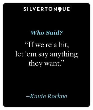 Knute Rockne #quote #WhoSaid #KnuteRockne 11.5.13