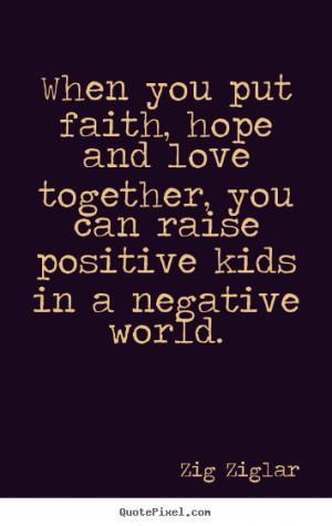 ... negative world zig ziglar more love quotes life quotes success quotes