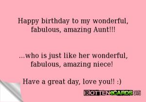 Happy birthday to my wonderful, fabulous, amazing Aunt!!!...who is ...