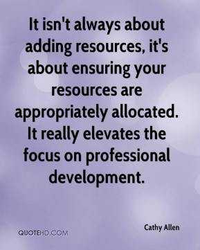 allocated It really elevates the focus on professional development