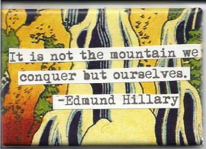 Edmund Hillary Quote Magnet