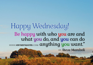 ... quotes for Wednesday Morning, be happy with who you are quotes