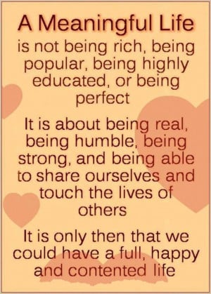 meaningful life is ...