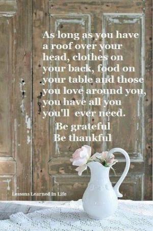 Be Grateful, Be Thankful