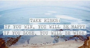 Winning quotes, best, motivational, sayings, risk