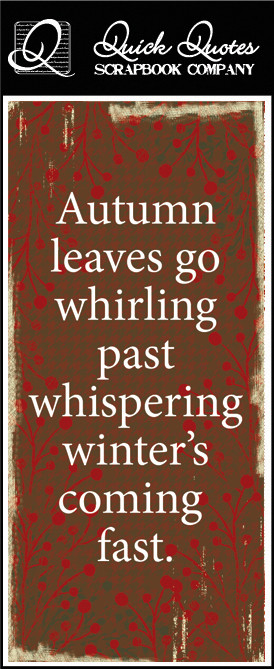 ... Quotes - Fall Collection - Color Vellum Quote Strip - Autumn Leaves