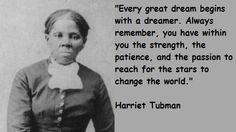 Harriet Tubman Quotes dream big, harriet tubman, quotes, quotabl quot ...