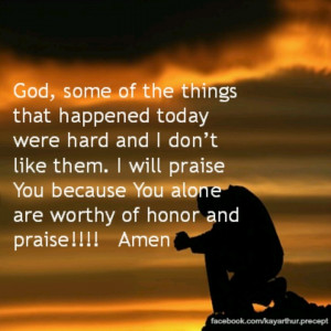 God, You are worthy to be praised!