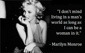 Marilyn Monroe Quotes About Women International women's day 2012