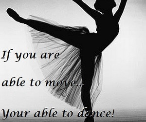 dance sayings tumblr - Google Search