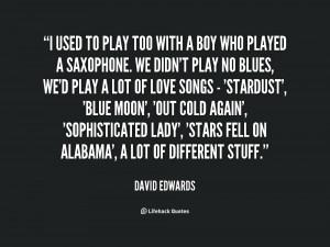 david edwards quotes