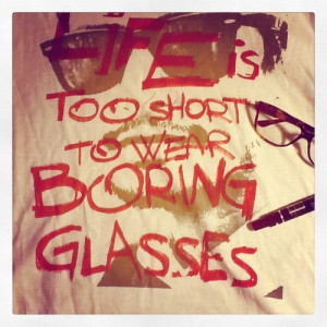 Life is too short to wear boring glasses.