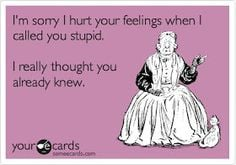 insult quotes, funny insulting quotes, ecards bad friends, funny bad ...