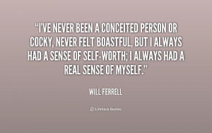 Conceited People Quotes