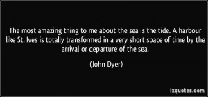 More John Dyer Quotes