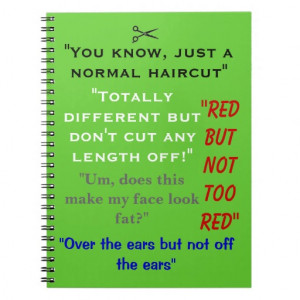 Funny Hair Stylist Notebook Quotes