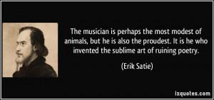 More Erik Satie Quotes