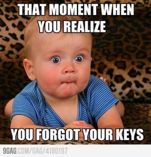 That moment when you realize...