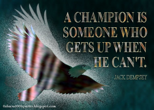Jack Dempsey Quote Quot Chandion Someone Who Gets When Can