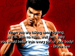 Bruce lee, quotes, sayings, fighting, train your body